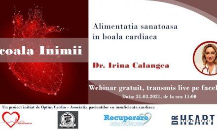 A patra sesiune Școala Inimii cu Dr. Irina Calangea se va desfășura miercuri – Alimentația sănătoasă în boala cardiacă