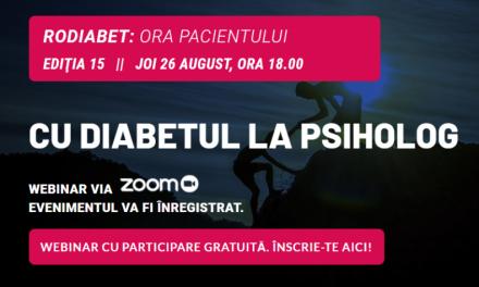 Ora Pacientului RoDiabet: Pe 26 august mergem cu Diabetul la Psiholog